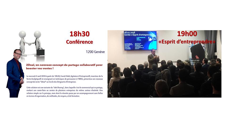 """Conférence 2Deal & Soirée """"Esprit d'Entreprendre"""""""