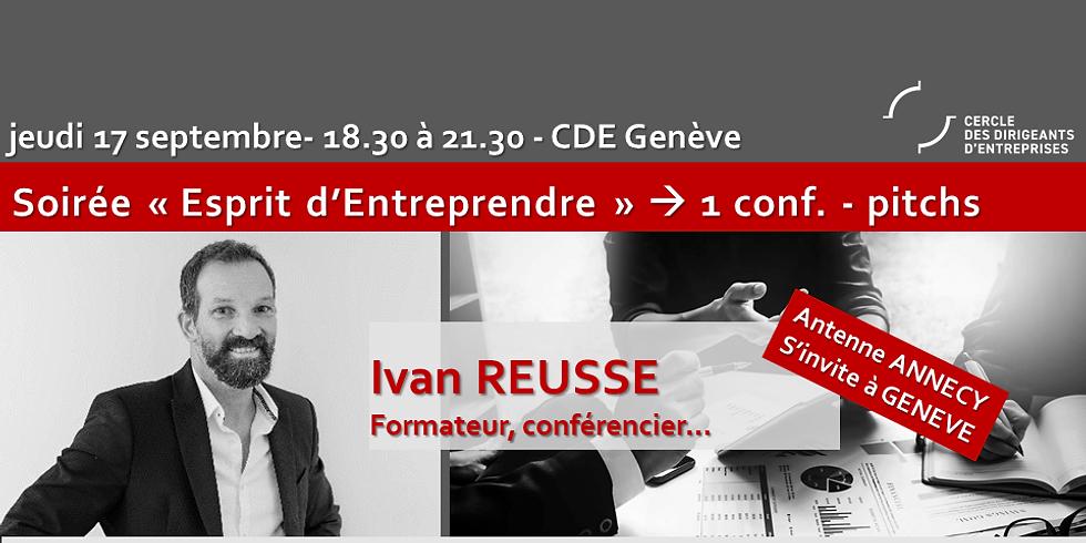 CDE Annecy s'invite à GENEVE ! Ivan REUSSE - Négociation : Jeu ET Enjeu !