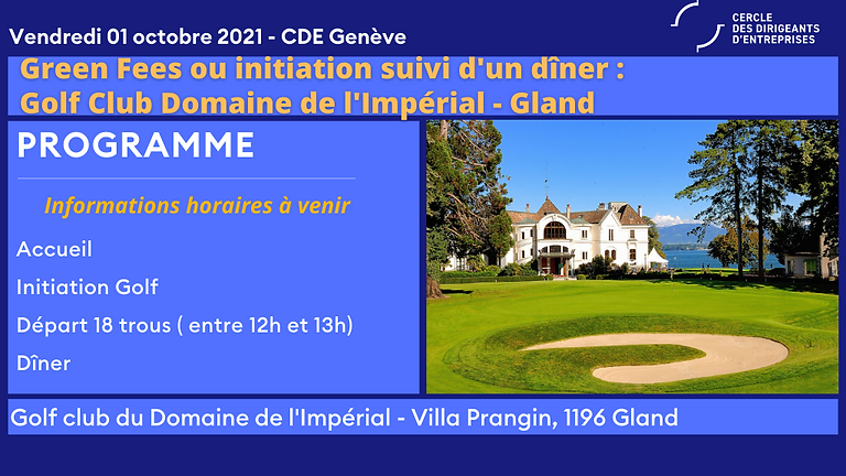 Golf Club Domaine de l'Impérial - Gland - Compétition, Initiation, Dîner