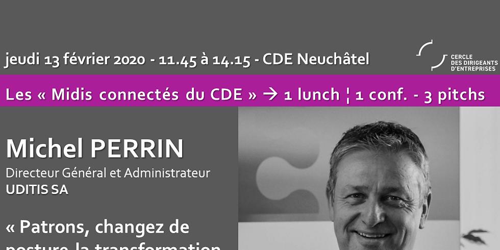 """Neuchâtel - Midi connecté du CDE - """"Patrons, changez de posture ! La transformation digitale"""""""