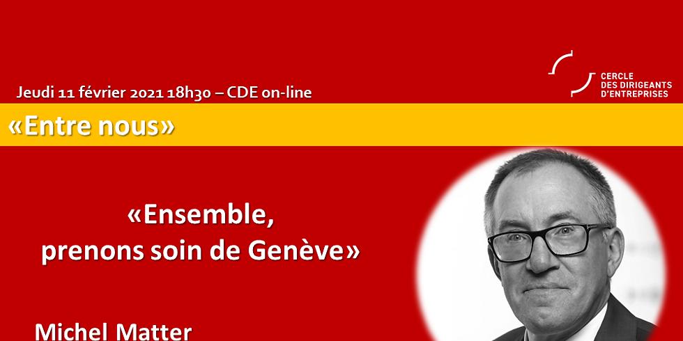 """Michel MATTER - """"Ensemble, prenons soin de Genève !"""""""