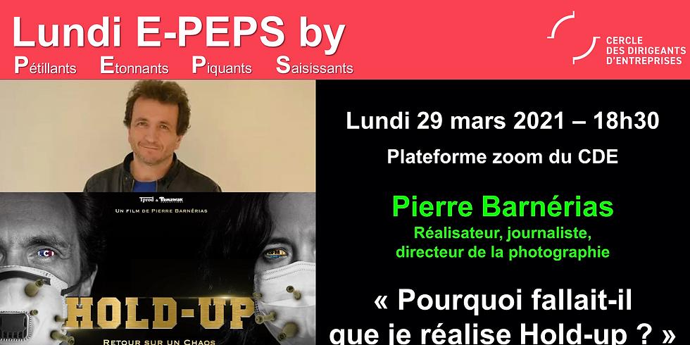 "Lundi PEPS by CDE : ""Pourquoi fallait-il que je réalise Hold-up ?"""