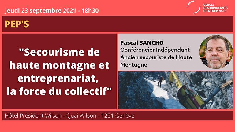 PEP's by CDE : Secourisme de Haute Montagne / Entreprenariat, La force du collectif !