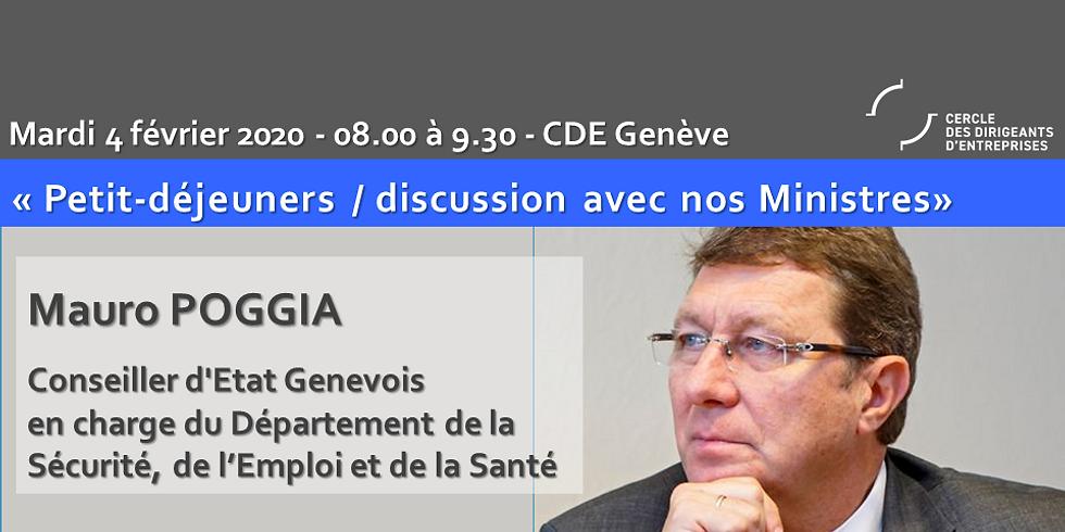 Mauro POGGIA* : Petit Déjeuner - Discussion du CDE