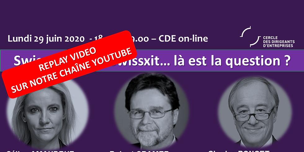 Lundis E-PEPS by CDE - Swissxit or not Swissxit, là est la question ?