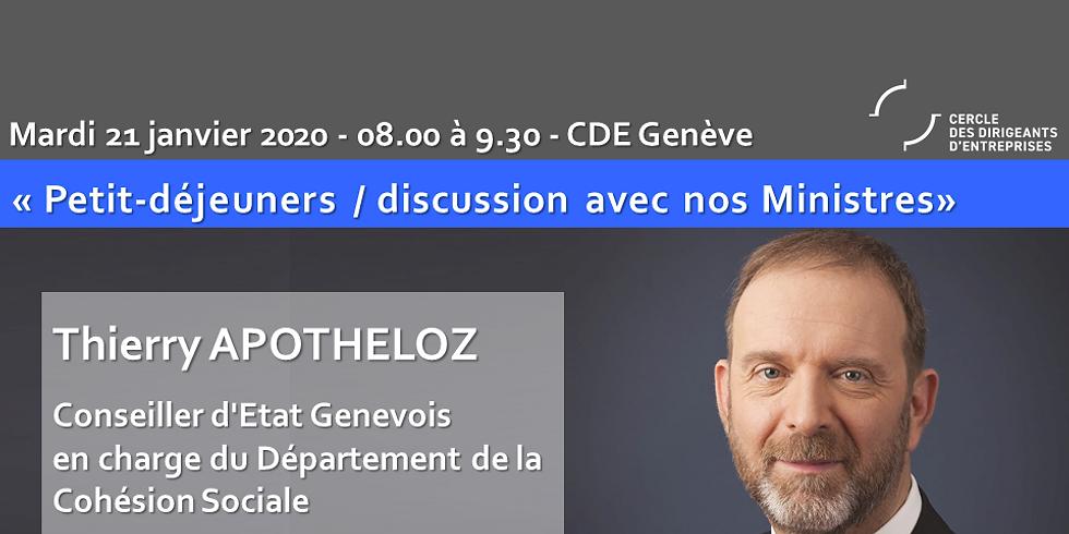 Thierry APOTHELOZ : Petit Déjeuner - Discussion du CDE