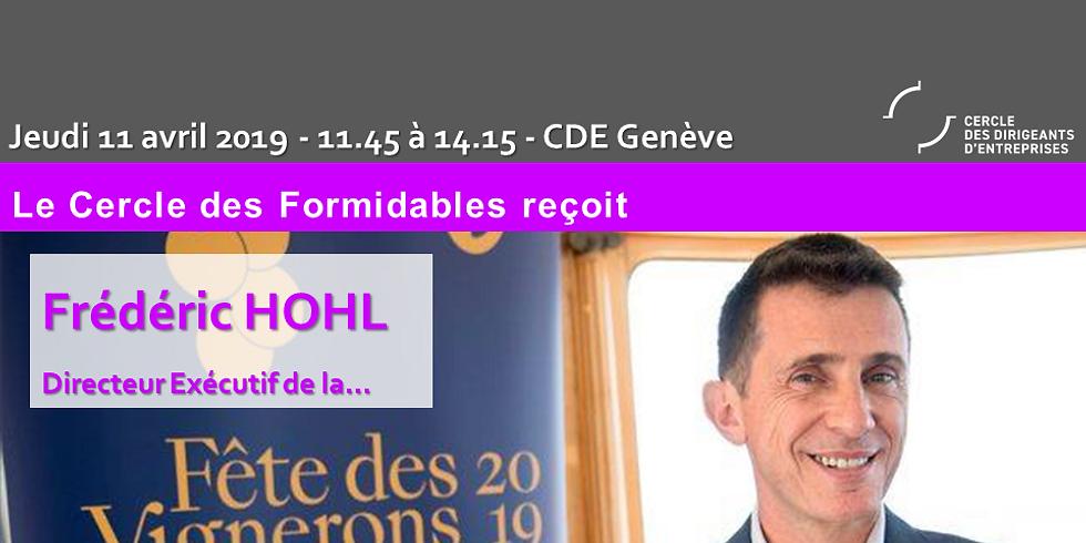 Frédéric HOHL, cuvée élégante pour la Fête des Vignerons 2019