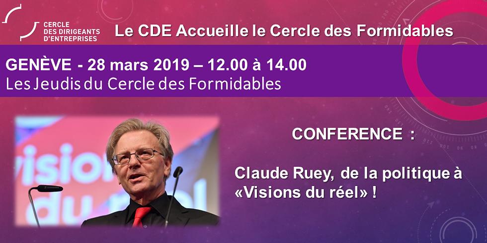 """Claude RUEY - De la politique à """"Visions du réel"""""""