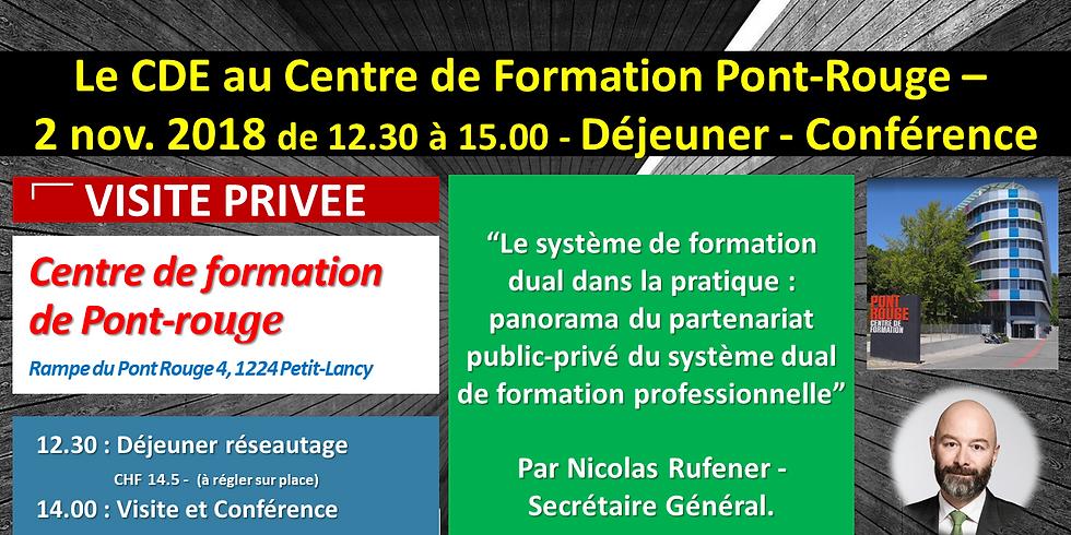Visite Privée - Centre de Formation Pont Rouge