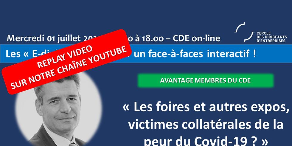 """Face à Faces : """"Les foires et autres expos, victimes collatérales de la peur du Covid-19 ?"""""""