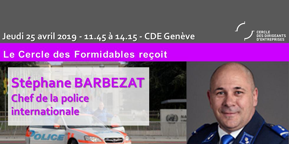 Stéphane BARBEZAT, Chef De La Police Internationale Dans Les Jeudis Formidables