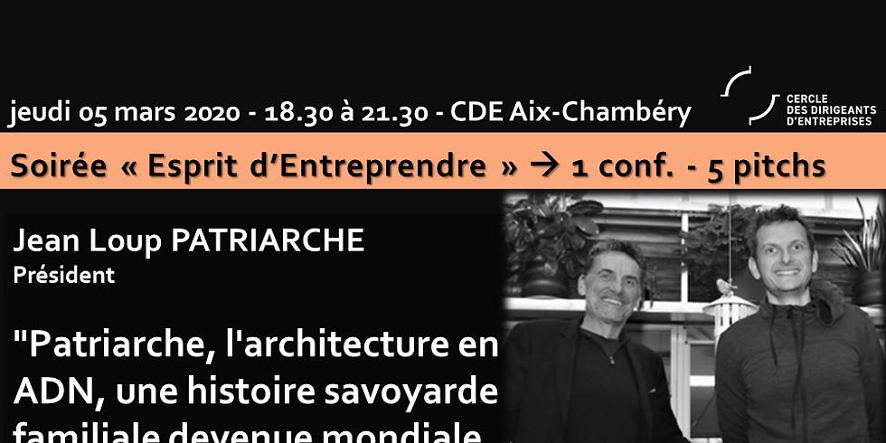"CDE Aix-Chambéry  ""Patriarche, l'architecture en ADN, une histoire savoyarde devenue mondiale"""