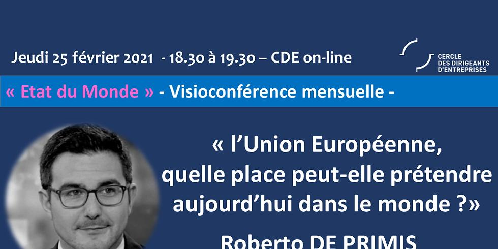 """Roberto de Primis ¦ """"L'Union Européenne, quelle place peut-elle prétendre aujourd'hui dans le monde ?"""""""