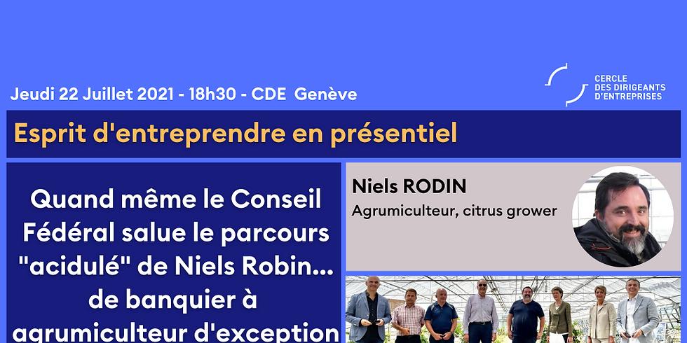 """Esprit d'entreprendre Genève ¦ Quand même le Conseil Fédéral salue le parcours """"acidulé"""" de Niels Rodin..."""