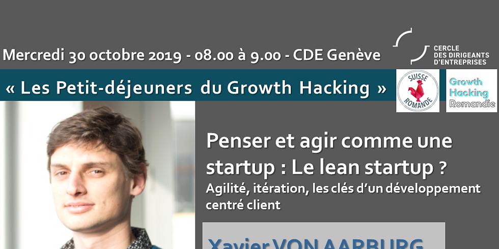 Penser et agir comme une start-up : Le lean startup !  Agilité, itération, clés d'un développement centré client