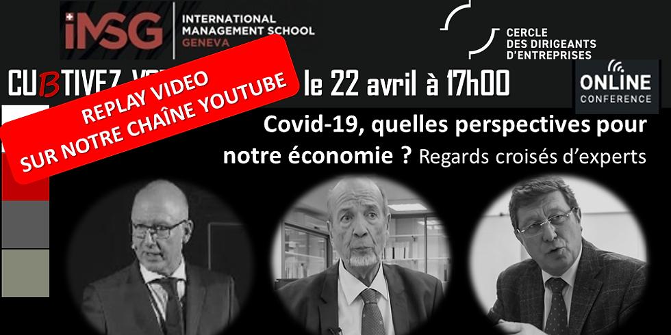 Débats d'ID - Covid 19, quelles perspectives pour notre économie ?