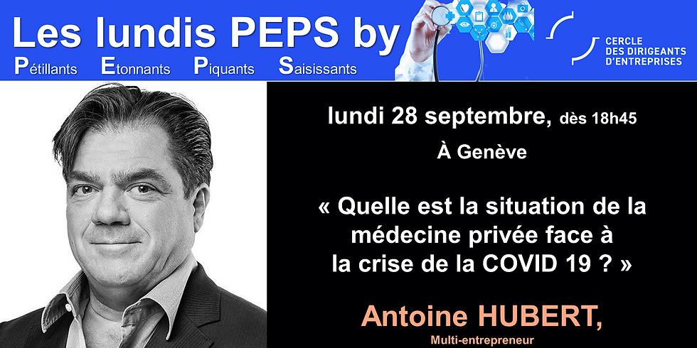"""CDE Genève - Antoine HUBERT - """" Quelle est la situation de la médecine privée face à la crise du COVID-19 ?"""""""