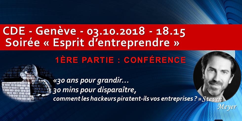 """Soirée """"Esprit d'entreprendre"""" - """"Conférence : 30 ans pour faire grandir son entreprise...30 mins pour disparaître..."""""""