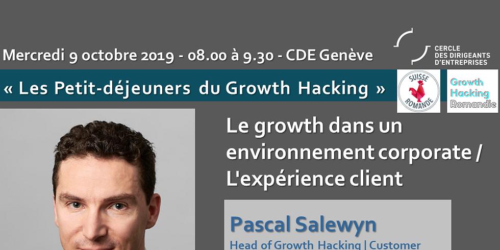 Le Growth dans un environnement corporate  ¦ L'expérience client