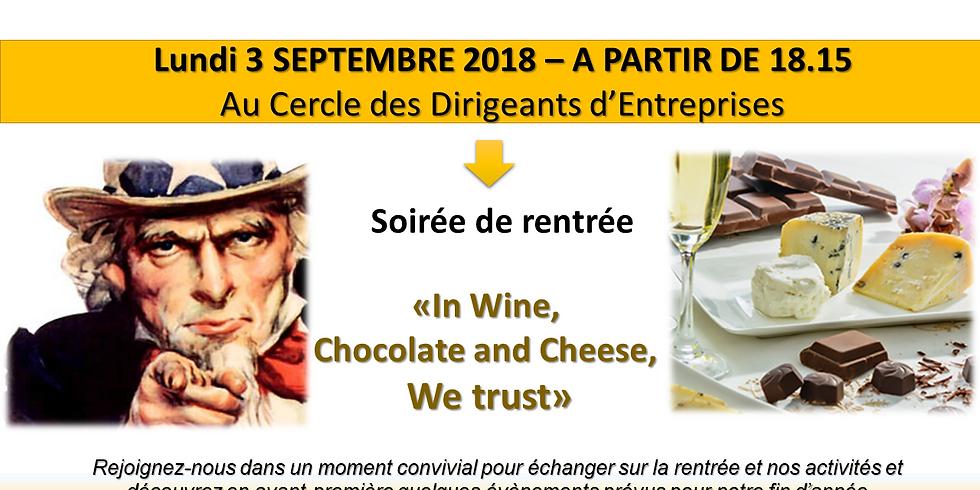 "Soirée de rentrée : "" In Wine, chocolate and cheese, We trust"""