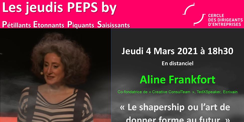 """Jeudis PEPS by CDE : """"Le shapership ou l'art de donner forme au futur"""""""