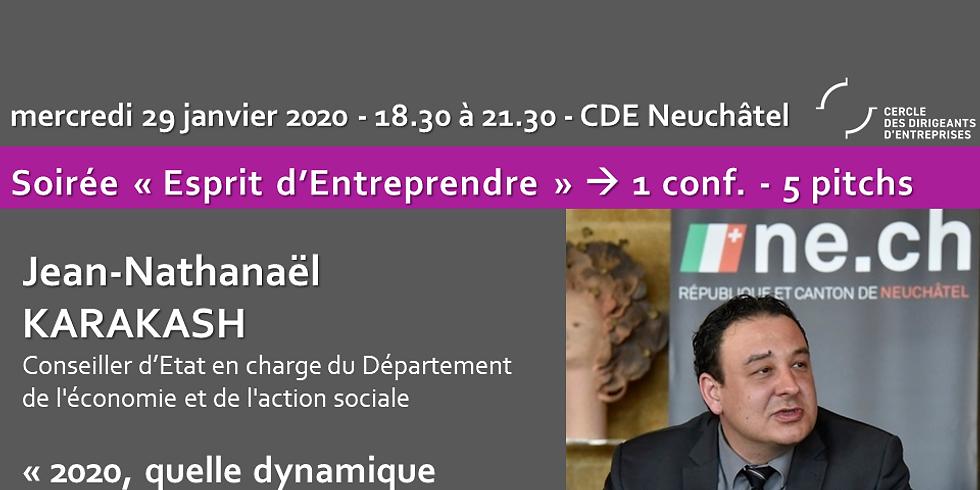 """Esprit Entreprendre - Jean Nathanaël KARAKASH """"2020, quelle dynamique économique pour le canton?"""""""