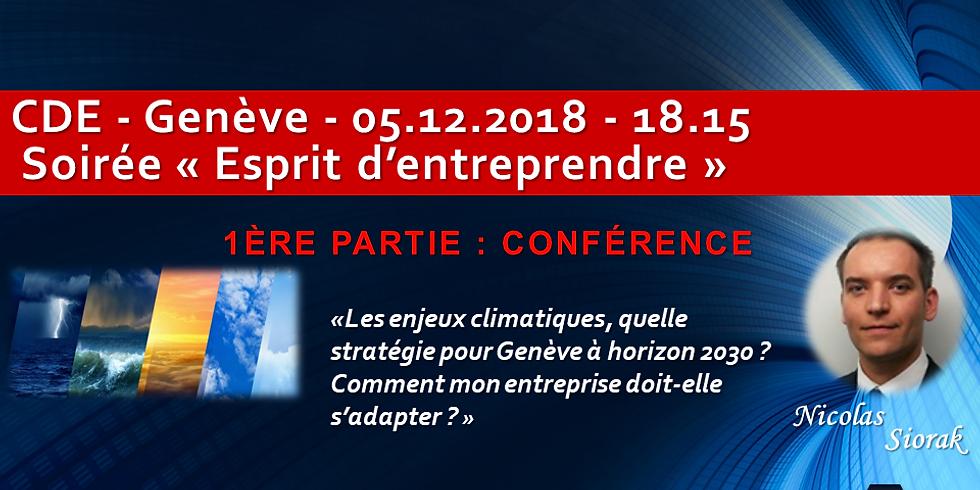 """Nicolas SIORAK - Enjeux climatiques, quelle stratégie pour Genève à horizon 2030 ? - After-work """"Esprit Entreprendre"""""""