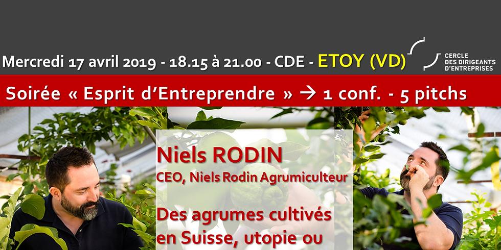 """Niels RODIN - """"Des agrumes cultivés en Suisse, utopie ou réel business model ?"""""""