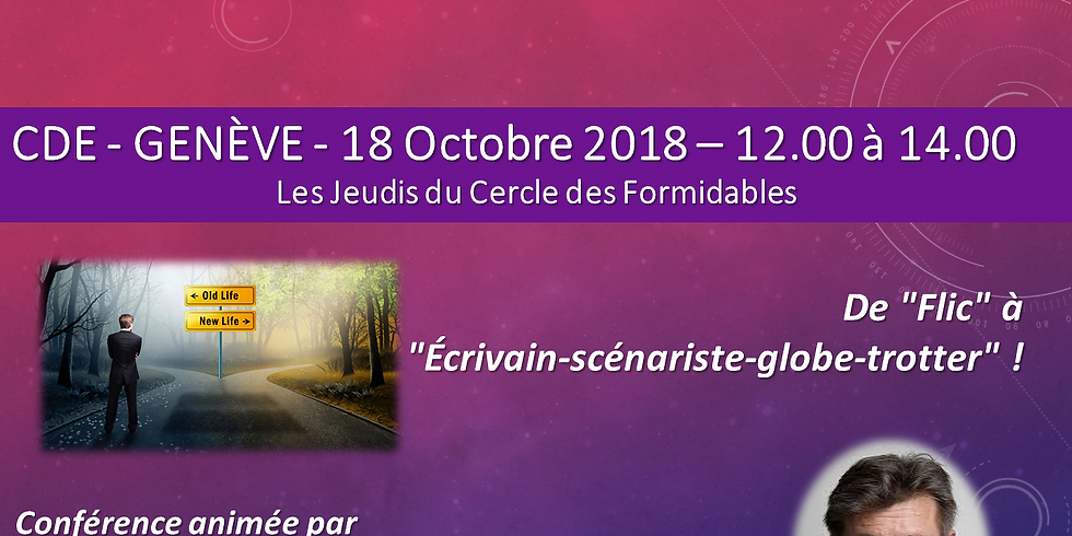 """Yves Patrick DELACHAUX - De """"Flic"""" à """"Ecrivain-scénariste-globe-trotter"""" ! - Les Jeudi Formidables"""