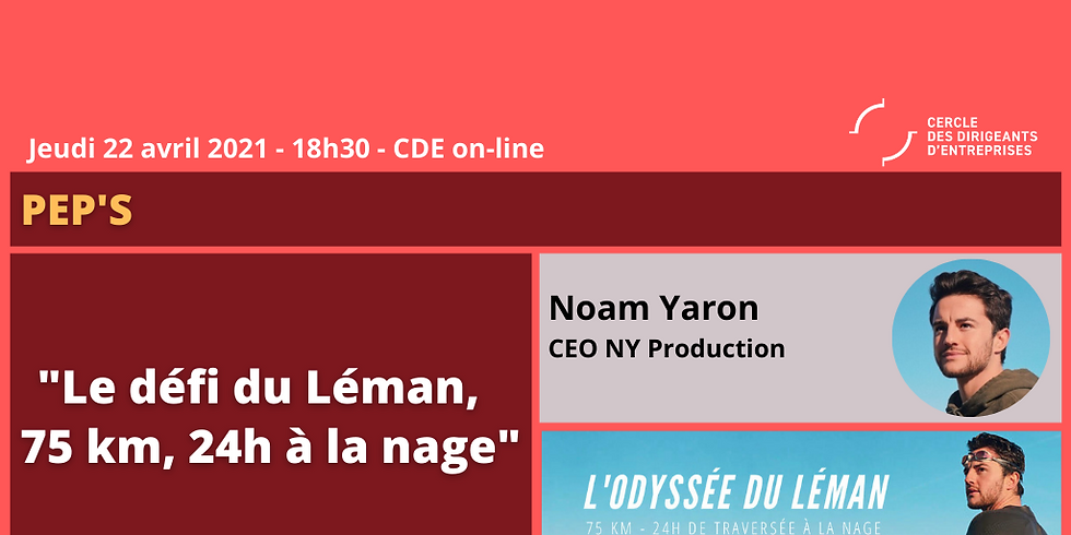 """Noam YARON ¦ """"L'Odysée du Léman - 75 km, 24h pour le traverser à la nage"""""""