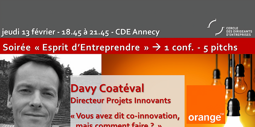 """CDE Bassin Annécien ! Davy Coatéval -  « Vous avez dit co-innovation, mais comment faire ?"""""""