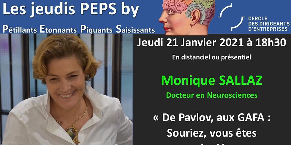 """Jeudis PEPS by CDE : """"De Pavlov, aux GAFA : Souriez, vous êtes manipulés"""""""