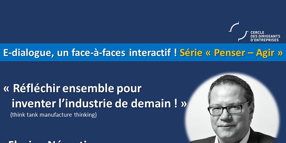 """Florian NEMETI ¦ """"Réfléchir ensemble pour inventer l'Industrie de demain !"""" (think-tank-manufacture-thinking)"""