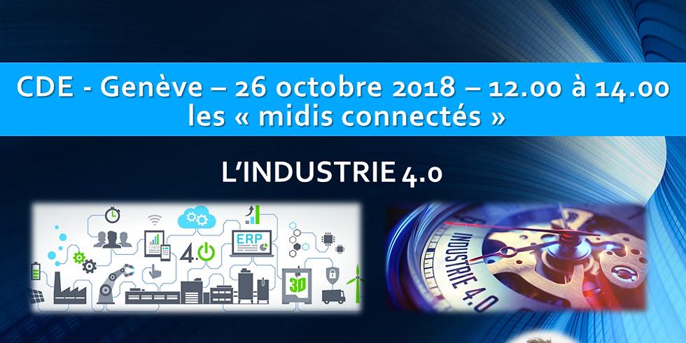"""Frédéric DREYER - """"L'Industrie 4.0"""" - Les midis connectés du CDE"""