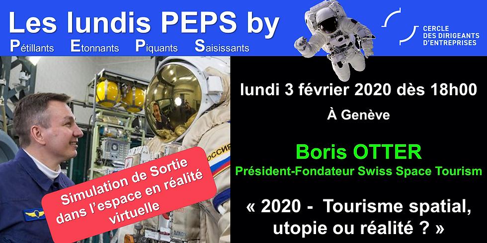 Lundis PEPS by CDE avec Boris OTTER - Tourisme spatial - Utopie ou réalité