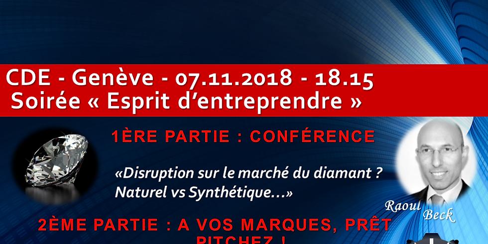 """Raoul BECK - """"Disruption sur le marché du Diamant ? Naturel vs Synthétique"""" - After-work """"Esprit d'Entreprendre"""" du CDE"""