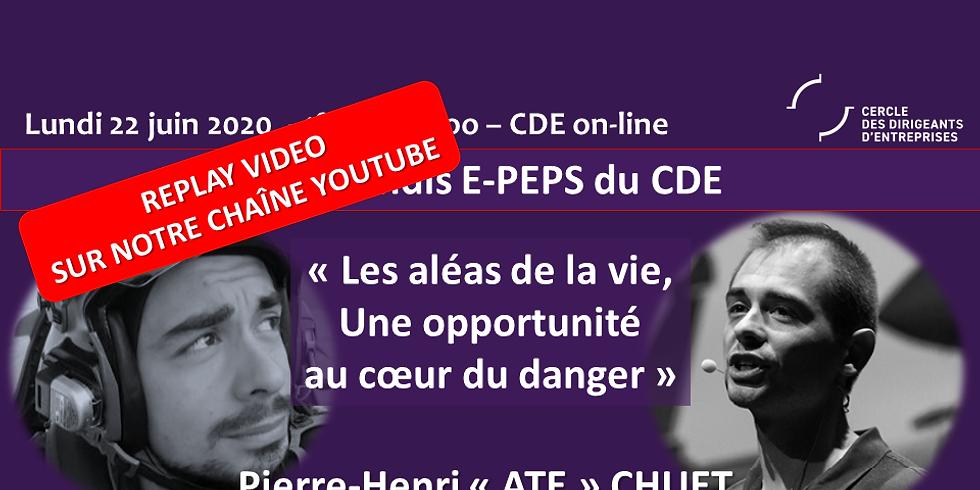Lundis E-PEPS by CDE - Les aléas de la vie, une opportunité au coeur du danger