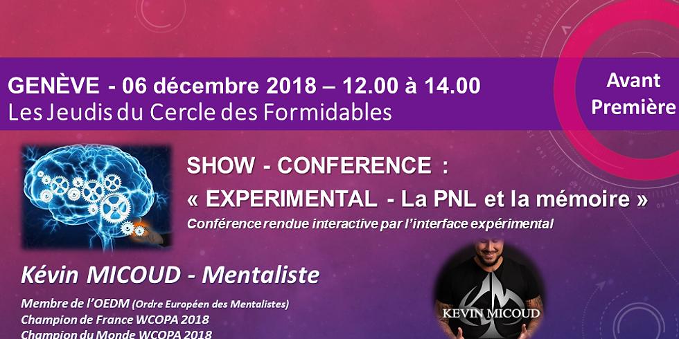 Kevin Micoud - WCOPA World champ 2018 - Mentaliste - Les jeudis des Formidables