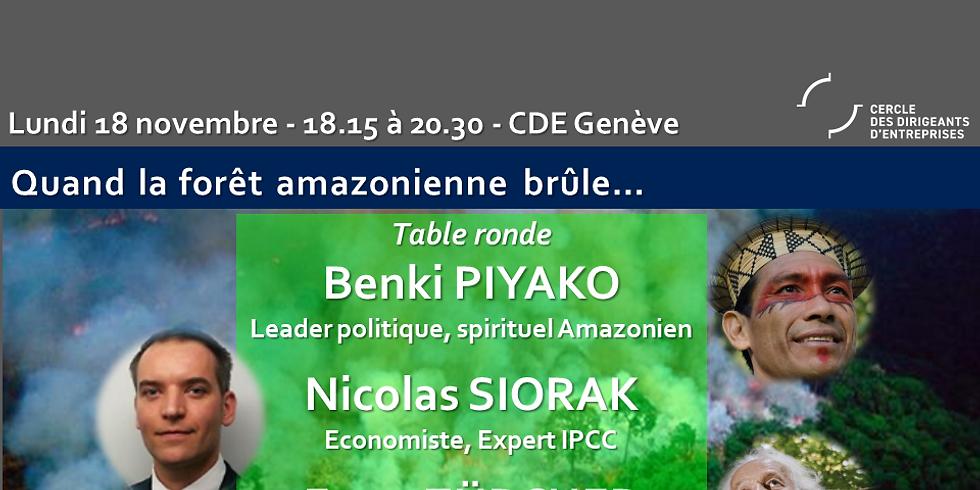 L'Amazonie brûle - Table ronde avec Benki PIYAKO - Nicolas SIORAK - Ernst ZÜRCHER -
