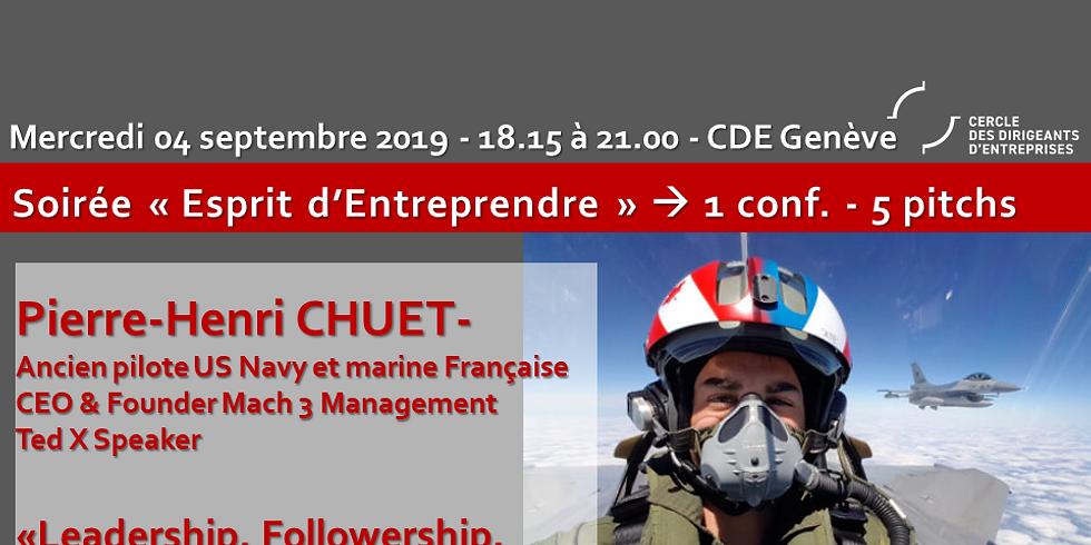 """Pierre Henri """"Até"""" CHUET - """"Leadership, followership, du cockpit à votre entreprise"""""""
