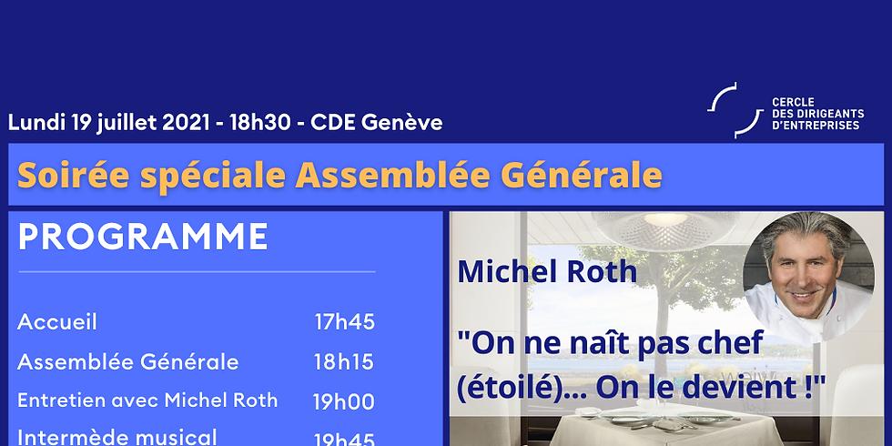 27ème AG suivie d'un entretien avec le chef étoilé Michel Roth, d'un intermède musical et du dîner en terrasse