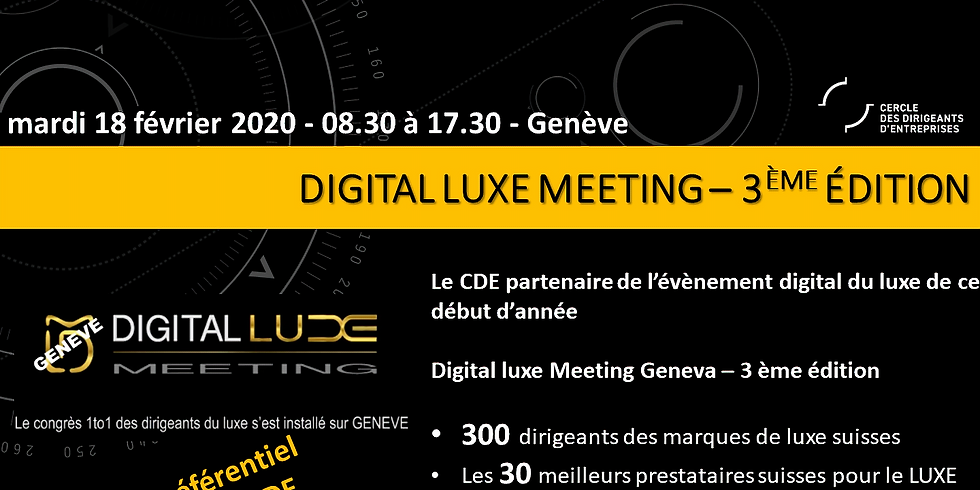 Le CDE partenaire de la 3ème édition du Digital Luxe Meeting