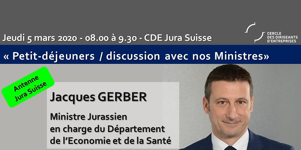 Jacques GERBER * : Petit Déjeuner - Discussion du CDE