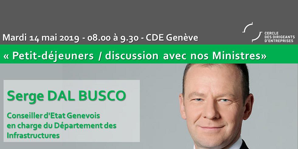 Serge DAL BUSCO* : Petit Déjeuner - Discussion du CDE
