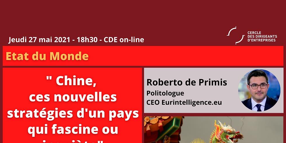 """Roberto DE PRIMIS ¦ """"Chine: ces nouvelles stratégies d'un pays qui fascine autant qu'il inquiète !"""""""