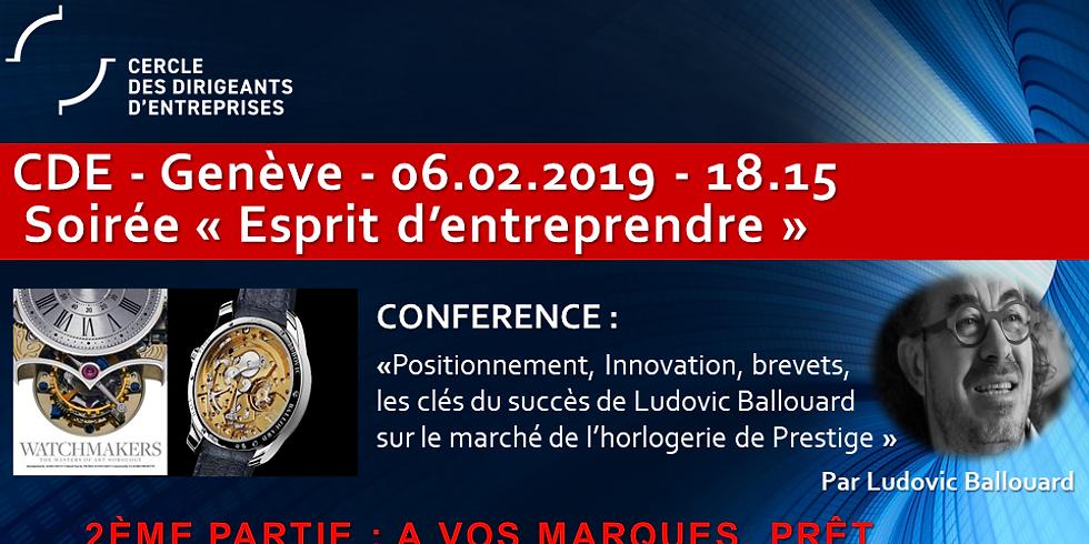 """Ludovic Ballouard - Conférence sur """"Positionnement, innovation, brevets, clés du succès (...)"""" - Esprit d'Entreprendre"""