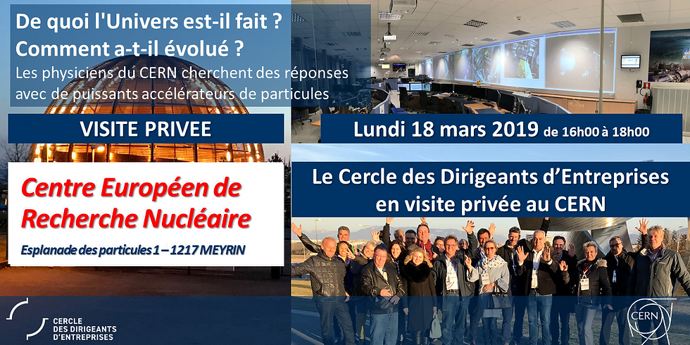 Visite privilégiée du Centre Européen de Recherche Nucléaire