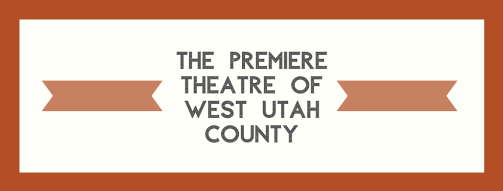 The Premiere Theatre Of West Utah County