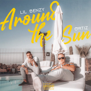 Lil Benzy & Ortiz - Around The Sun