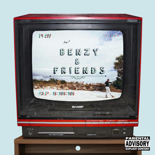 Lil Benzy - Benzy And Friends
